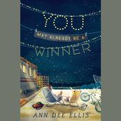 You May Already Be a Winner by  Ann Dee Ellis audiobook