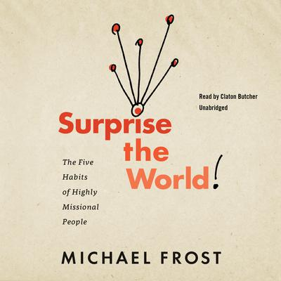Surprise the World by Michael Frost audiobook