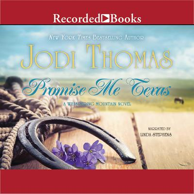 Promise Me Texas by Jodi Thomas audiobook