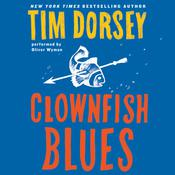Clownfish Blues by  Tim Dorsey audiobook