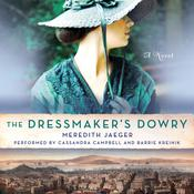 The Dressmaker's Dowry by  Meredith Jaeger audiobook