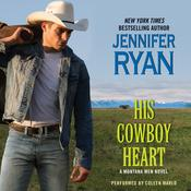 His Cowboy Heart by  Jennifer Ryan audiobook