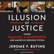 Illusion of Justice by  Jerome F. Buting audiobook