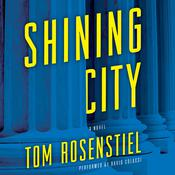 Shining City by  Tom Rosenstiel audiobook