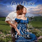 You May Kiss the Bride by  Lisa Berne audiobook