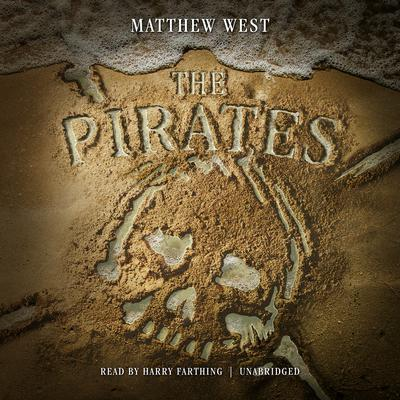 The Pirates by Matthew West audiobook
