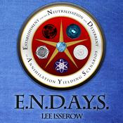 E.N.D.A.Y.S. by  Lee Isserow audiobook