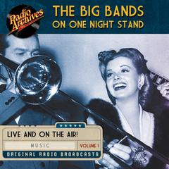 Big Bands on One Night Stand, Volume 1