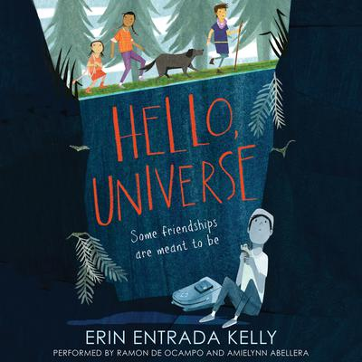 Hello, Universe by Erin Entrada Kelly audiobook
