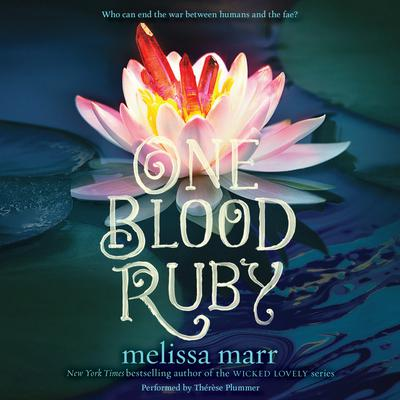 One Blood Ruby by Melissa Marr audiobook