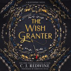 The Wish Granter by C. J. Redwine audiobook