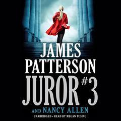 Juror #3 by James Patterson, Nancy Campbell Allen