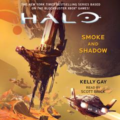 HALO: Smoke and Shadow by Kelly Gay audiobook
