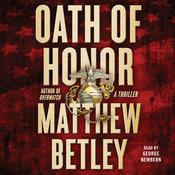 Oath of Honor by  Matthew Betley audiobook