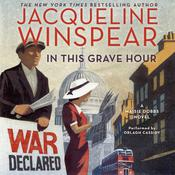 In This Grave Hour by  Jacqueline Winspear audiobook