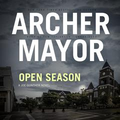Open Season by Archer Mayor