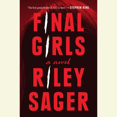 Final Girls by Riley Sager audiobook