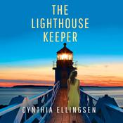 The Lighthouse Keeper by  Cynthia Ellingsen audiobook