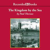 The Kingdom by the Sea by  Paul Theroux audiobook