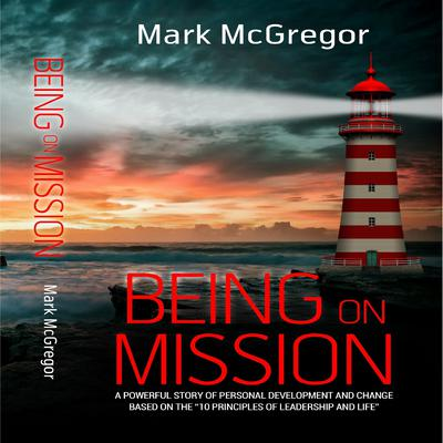 Being On Mission by Mark McGregor audiobook