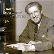 A Rare Recording of John E. Brown by  John E. Brown audiobook