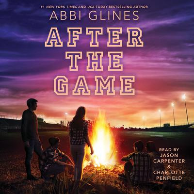 After the Game by Abbi Glines audiobook