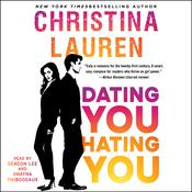 Dating You / Hating You by  Christina Lauren audiobook