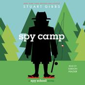 Spy Camp by  Stuart Gibbs audiobook