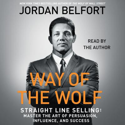The Way of the Wolf by Jordan Belfort audiobook