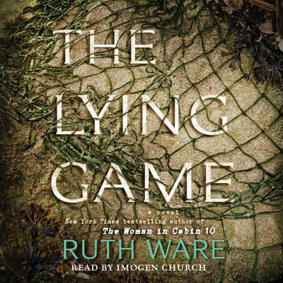 The Lying Game by Ruth Ware audiobook