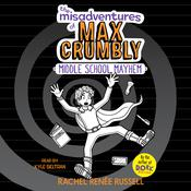 The Misadventures of Max Crumbly 2 by  Rachel Renée Russell audiobook