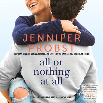 All or Nothing at All by Jennifer Probst audiobook