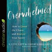 Overwhelmed by  Cheri Gregory audiobook