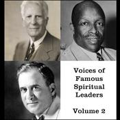 Voices of Famous Spiritual Leaders - Volume 2 by  William Bell Riley audiobook