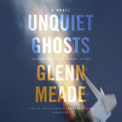 Unquiet Ghosts by Glenn Meade audiobook