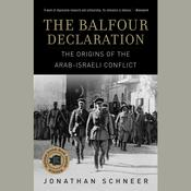 The Balfour Declaration by  Jonathan Schneer audiobook