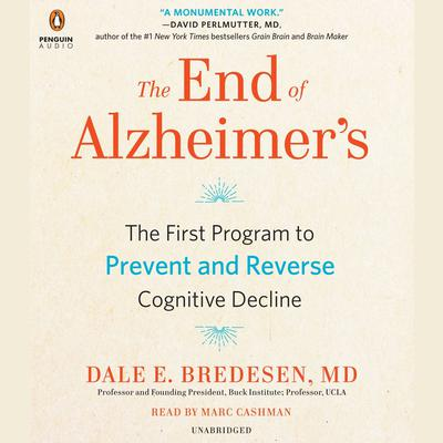 The End of Alzheimer's by Dale Bredesen audiobook