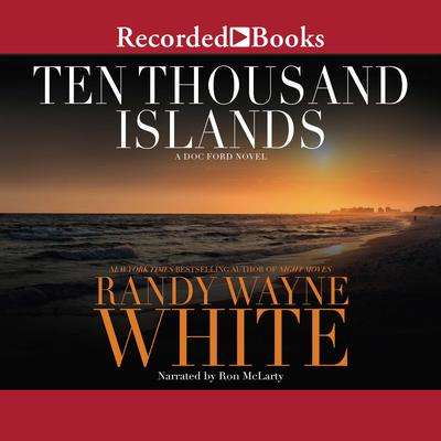 Ten Thousand Islands by Randy Wayne White audiobook