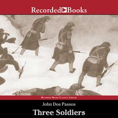 Three Soldiers by John Dos Passos audiobook
