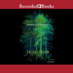 Tiger, Tiger by Margaux Fragoso audiobook