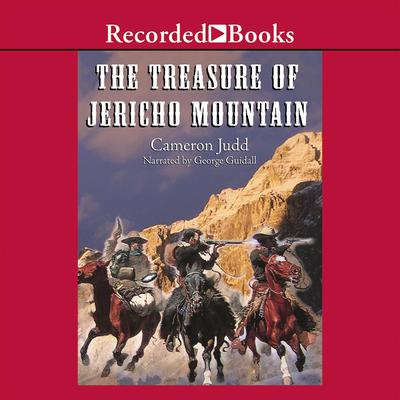 The Treasure of Jericho Mountain by Cameron Judd audiobook