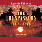 The Trespassers by  Andrew J. Fenady audiobook