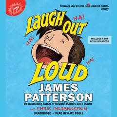 Laugh Out Loud by James Patterson audiobook