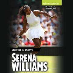 Serena Williams by Matt Christopher audiobook