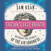 Caesar's Last Breath by  Sam Kean audiobook
