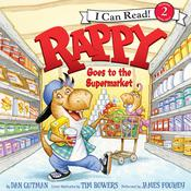 Rappy Goes to the Supermarket by  Dan Gutman audiobook