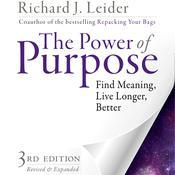 The Power of Purpose by  Richard J. Leider audiobook