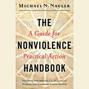 The Nonviolence Handbook by  Michael N Nagler audiobook