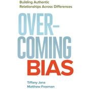 Overcoming Bias by  Dr. Tiffany Jana audiobook