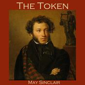 The Token by  May Sinclair audiobook